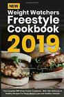 New Weight Watchers Freestyle Cookbook 2019 The Complete WW Smart Points Cookb