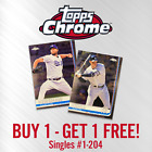 2019 TOPPS CHROME You Pick Your Card Complete Your Set 1 240 BUY 1 GET 1 FREE
