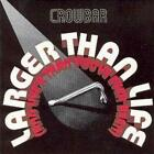 Crowbar : Larger Than Life: (And Live'r Than You've Ever Been) CD (1999)