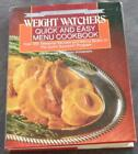 Weight Watchers Quick and Easy Menu Cookbook Silver Anniversary Edition 1st Ed