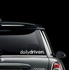 Daily Driven sticker decal vinyl off road 4x4 chevy Toyota Tacoma jeep adventure