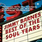 Best of the Soul Years by Jimmy Barnes.