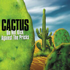 Cactus : Do Not Kick Against the Pricks CD 2 discs (2012)