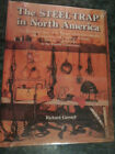 The Steel Trap in North America by Richard Gerstell HB 352 PAGES BRAND NEW