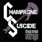 CHAMPAGNE SUICIDE - Dreams Screams Outrage - New GLAM CD