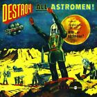 Destroy All Astromen CD (2005)