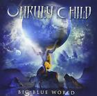 MARQUEE/AVALON UNRULY CHILD CD Big Blue World + 1 From Japan