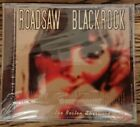 Roadsaw/ Blackrock(CD Album)The Boston Sherwood Tapes DOZER, CLUTCH, DIXIE WITCH