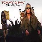7 Deadly Zens by Tommy Shaw (CD, Jun-1998, CMC International)
