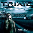 TRIXIE - SHELTER CD / MOTLEY CRUE / RONNIE BORCHERT CD