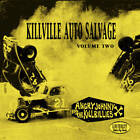 Killville Auto Salvage Volume Two by Angry Johnny And The Killbillies CD