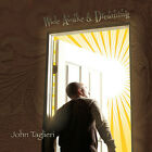 John Taglieri : Wide Awake & Dreaming Rock 1 Disc CD