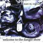 Marc M. Cogman : Welcome to the Danger Show Rock 1 Disc CD