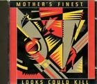 Mothers Finest : Looks Could Kill CD