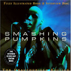 Smashing Pumpkins : Full Illustrated Book & Interview Disc Alternative Rock 1