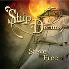 Steve Free : Ship of Dreams New Age 1 Disc CD
