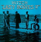 Lazy Bones!! by Witch.