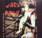 Warp drive - Something To Believe In RARE AOR CD