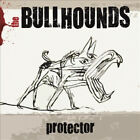 Protector * by The Bullhounds.