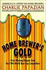 Home Brewers Gold  Prize Winning Recipes from the 1996 World Beer Cup