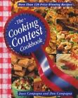 The Cooking Contest Cookbook  More Than 120 Prize Winning Recipes