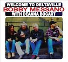 Bob Messano : Welcome to Deltaville Blues 1 Disc CD