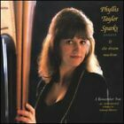 Phyllis Sparks Taylor & the Dream Machine : I Remember You New Age 1 Disc CD