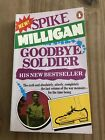 Spike Milligan Goodbye Soldier Paperback Hand Signed By Author Collectible Books