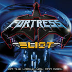 Fortress / Eliot  ‎– On The Loose...You Can Rock CD