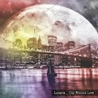 Lunaria : City Without Love Jazz CD