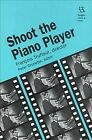Shoot the Piano Player  Francois Truffaut Director Paperback by Brunette