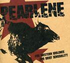 Pearlene : For Western Violence & Brief Sesuality Rock 1 Disc CD