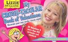 Lizzie Mcguire My Crush Tacular Book of Valentines  Decorate Your Own