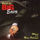 Return to Big Easy: Music From New Orleans / Var : Return to the Big Easy