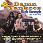 High Enough and Other Hits by Damn Yankees.