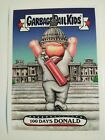 2017 Topps Garbage Pail Kids Presidential Inaug-Hurl Ceremony Cards 11