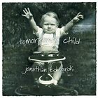 Jonathan Edwards : Tomorrow's Child Country 1 Disc CD