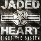 Jaded Heart : Fight the System: Limited Edition Heavy Metal 1 Disc CD