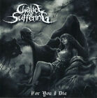Chalice Of Suffering - For You I Die (CD, Album) Doom Metal