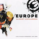 Almost Unplugged by Europe.