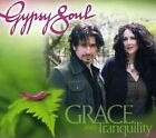 Gypsy Soul : Grace and Tranquility Rock 1 Disc CD