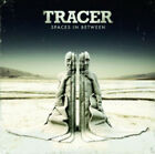 Tracer : Spaces in Between CD (2011)