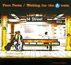 Paco P Rez : Waiting for the a Train Latin Pop/Rock 1 Disc CD
