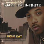 Sage the Infinite : Move Dat Rap/Hip Hop 1 Disc CD