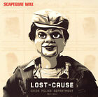 Scapegoat Wax : Lost Cause / Aisle 10 / We Got Something CD