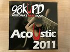 98KUPD Acoustic 2011 CD Adelitas Way Pop Evil Trivium Stone Sour Kyng