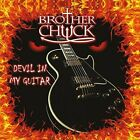 Brother Chuck : Devil in My Guitar Rock CD