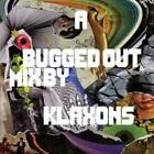Various Artists : A Bugged Out Mix By Klaxons CD 2 discs (2009)