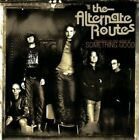 The Alternate Routes : Standing on the Edge of Something Good Alternative Rock