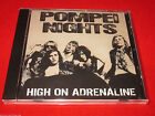 POMPEI NIGHTS - HIGH ON ADRENALINE - New CD Glam Rock